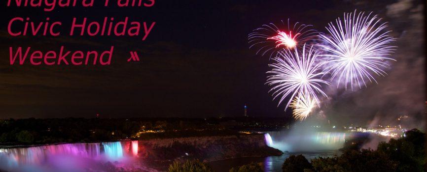 Niagara Falls Civic Holiday Weekend