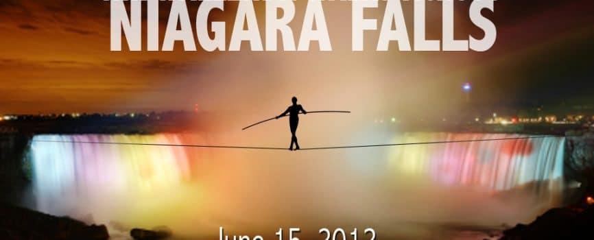 Higher and Higher - Nik Wallenda Niagara Falls Walk 2012