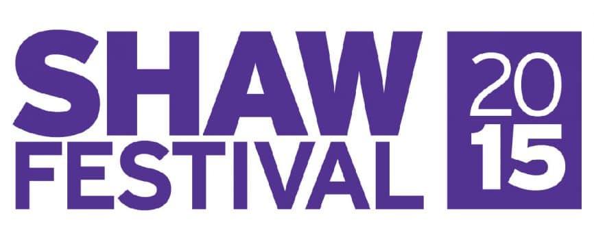 Shaw Festival 2015 Lineup