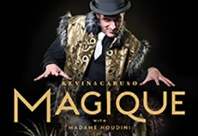 Kevin & Caruso 'Magique' with special guest Madame Houdini